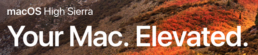 When Should You Upgrade to macOS 10.13 High Sierra, iOS 11, watchOS 4, and tvOS 11?